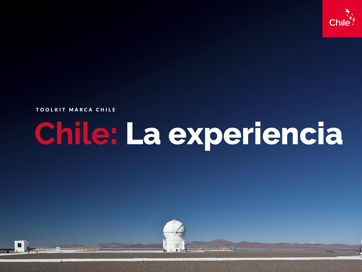 Chile: La experiencia   Marca Chile   Toolkit